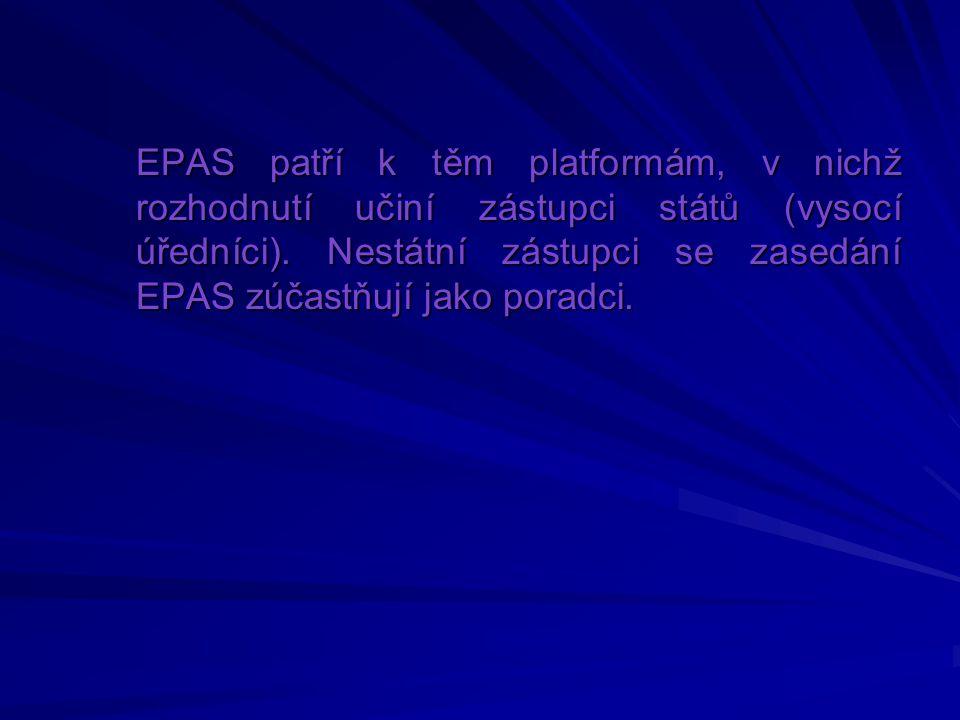 EPAS patří k těm platformám, v nichž rozhodnutí učiní zástupci států (vysocí úředníci). Nestátní zástupci se zasedání EPAS zúčastňují jako poradci.