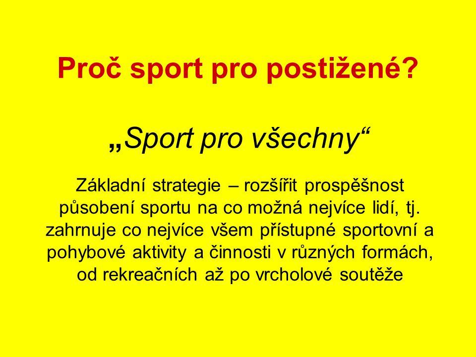 Proč sport pro postižené.