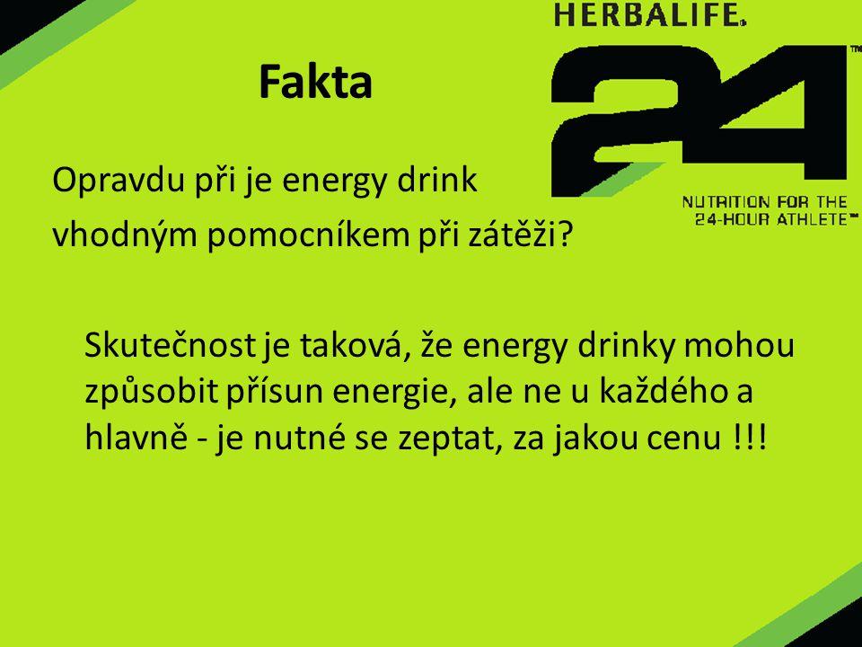 Fakta Opravdu při je energy drink vhodným pomocníkem při zátěži? Skutečnost je taková, že energy drinky mohou způsobit přísun energie, ale ne u každéh