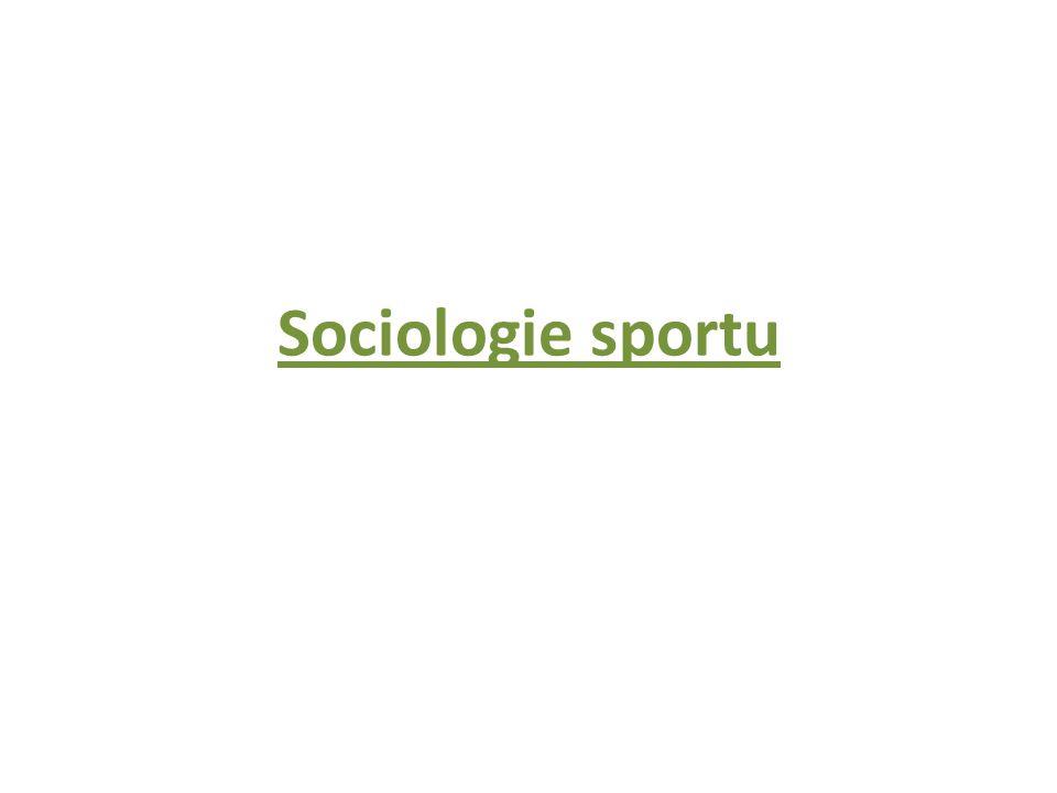 Sociologie sportu: základní pojmy Sociologie: zkoumání různých forem společenského života, struktura různých forem lidských pospolitostí, jevy a procesy v těchto souborech probíhající, studium skupinového chování.