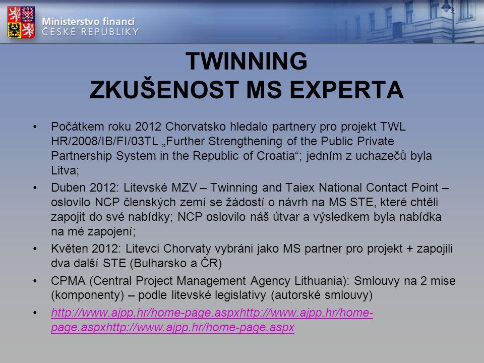 """TWINNING ZKUŠENOST MS EXPERTA Počátkem roku 2012 Chorvatsko hledalo partnery pro projekt TWL HR/2008/IB/FI/03TL """"Further Strengthening of the Public P"""