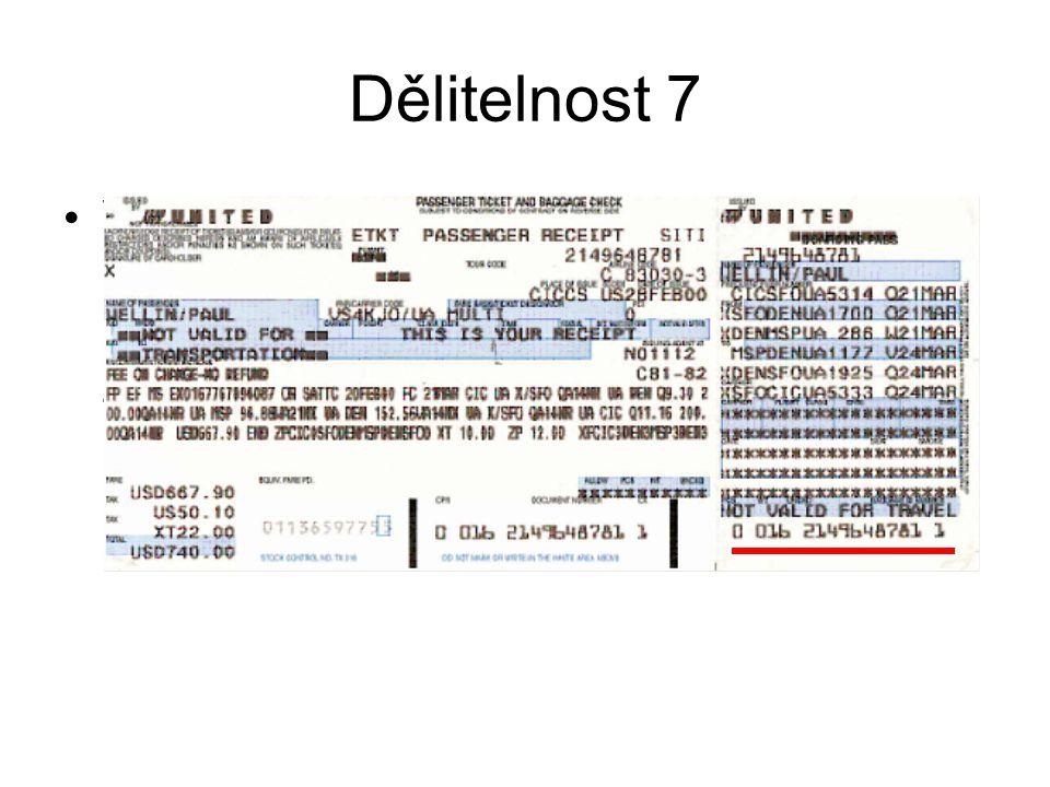Dělitelnost 7 Výpočet kontrolní číslice jako zbytek čísla při dělení sedmi se používá pro kontrolu správnosti čísla letenky, nebo jsou jí zajištěny čísla zásilek u společností UPS a FedEx.