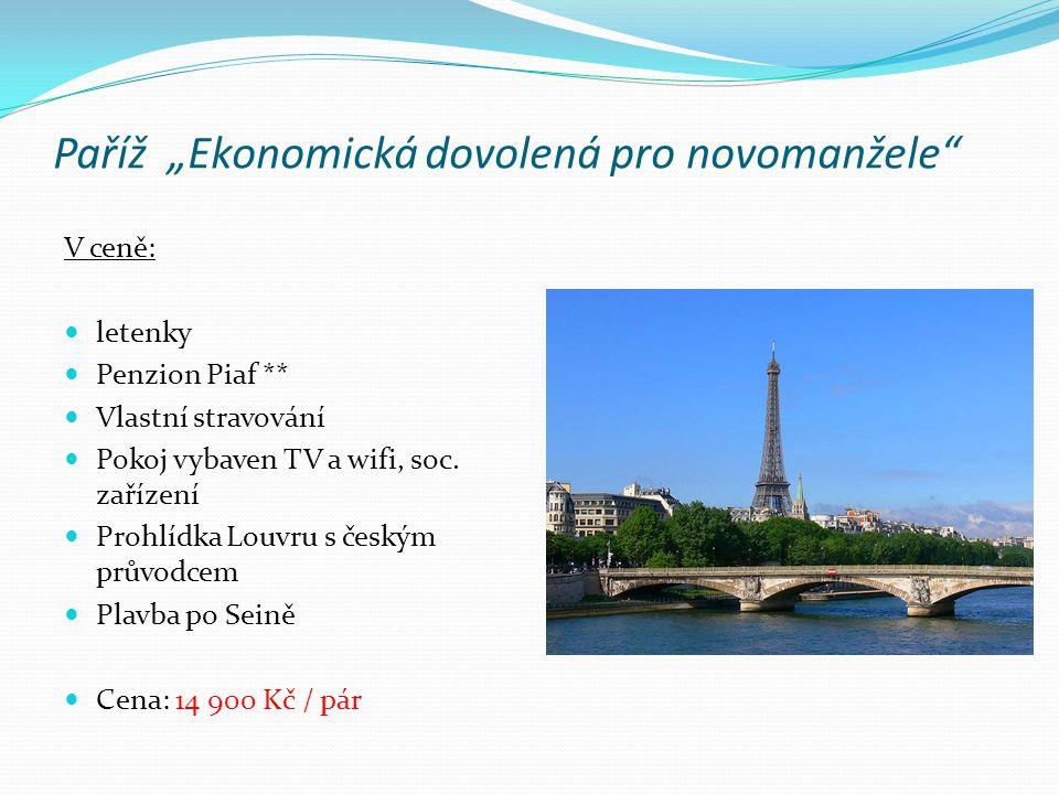 V ceně: letenky Hotel Amarante Champs- Elysées **** Stravování All inclusive Apartmá vybaveno soc.
