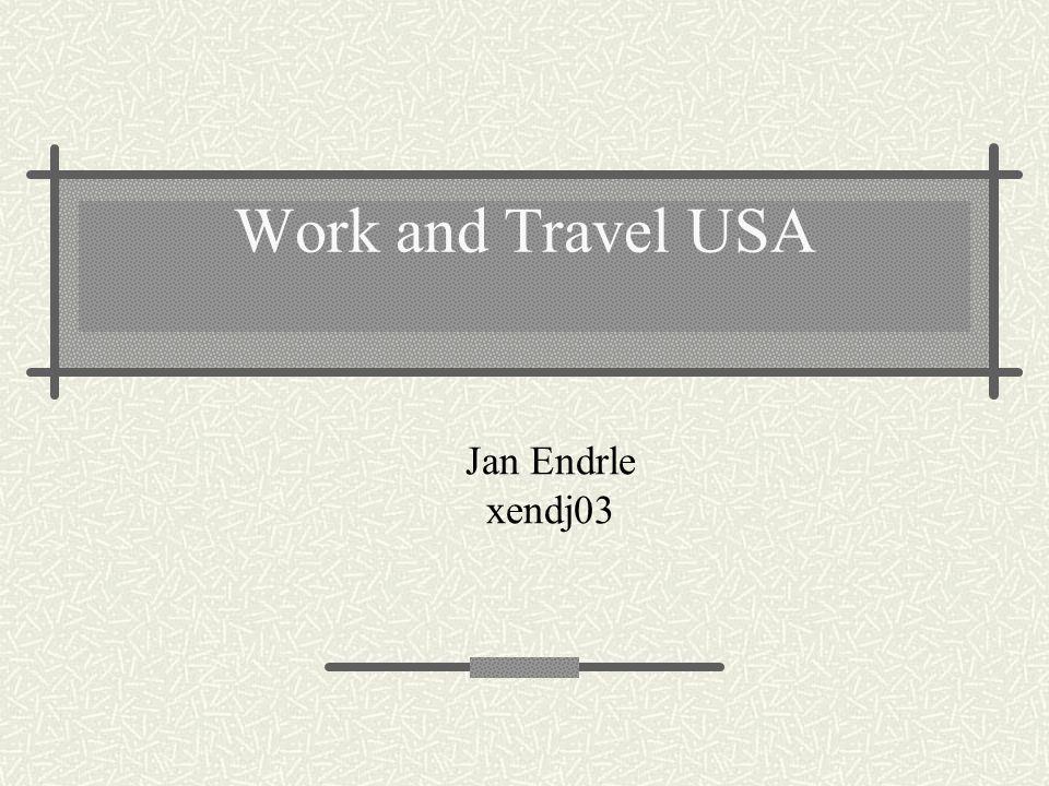 Work and Travel USA Jan Endrle xendj03