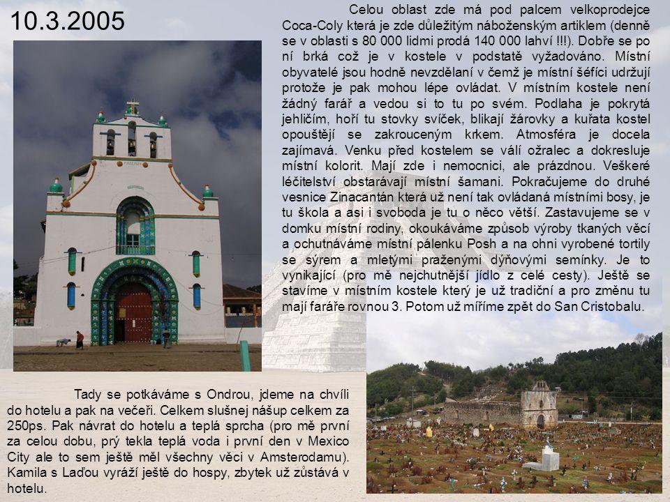 10.3.2005 Celou oblast zde má pod palcem velkoprodejce Coca-Coly která je zde důležitým náboženským artiklem (denně se v oblasti s 80 000 lidmi prodá 140 000 lahví !!!).