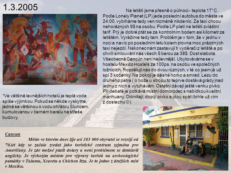 9.3.2005 San Cristobal de las Casas Koloniální město o zhruba 250 000 obyvatelích.