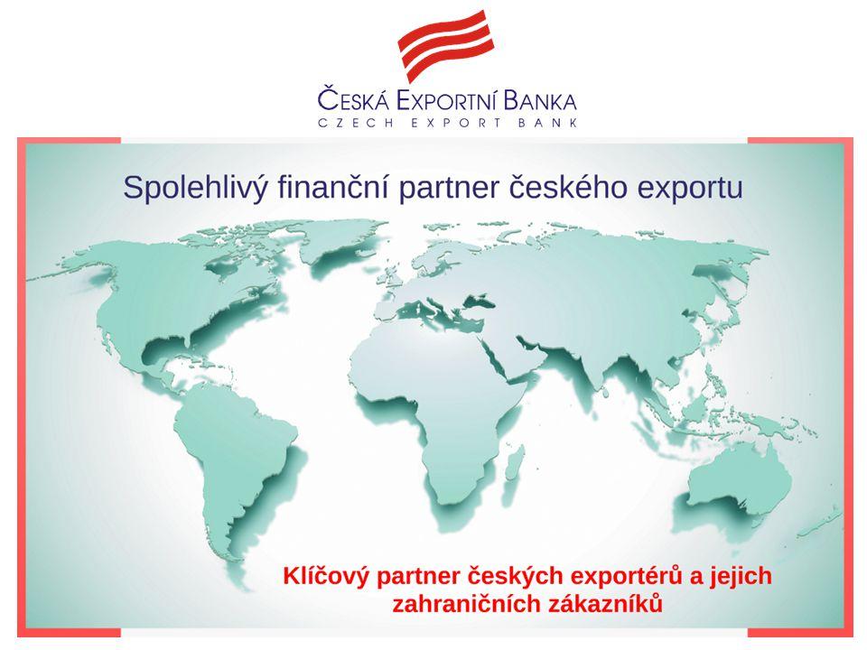 Spolehlivý finanční partner exportu Klíčový partner českých exportérů a jejich zahraničních zákazníků