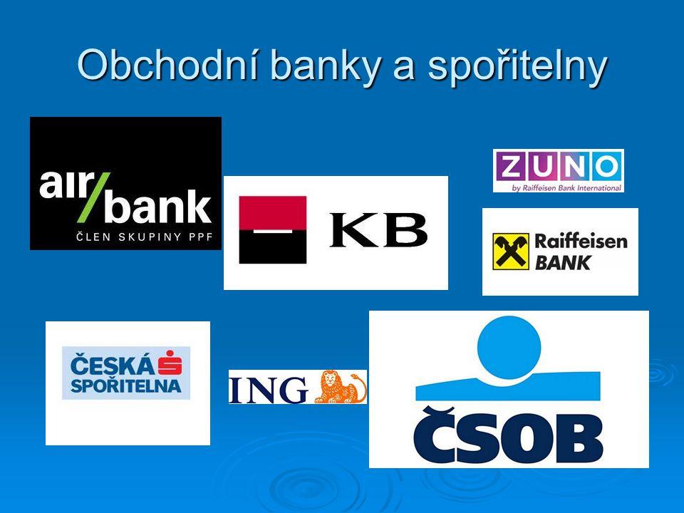 Obchodní banky a spořitelny