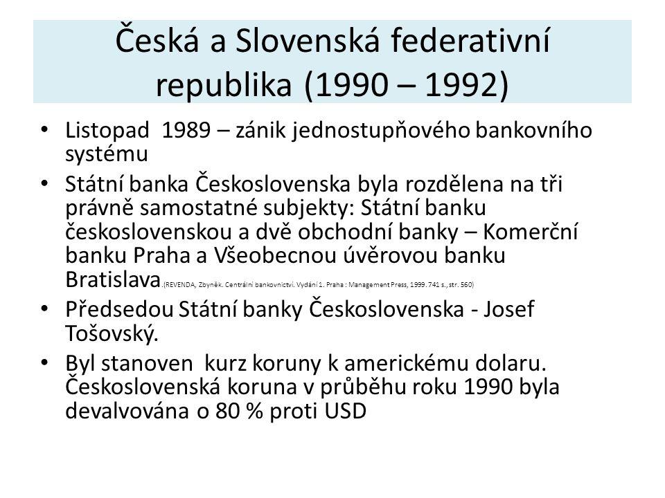 Mezinárodní měnový fond a Světová banka V září 1990 obnovila Československá republika své členství v Breton-woodských institucích.