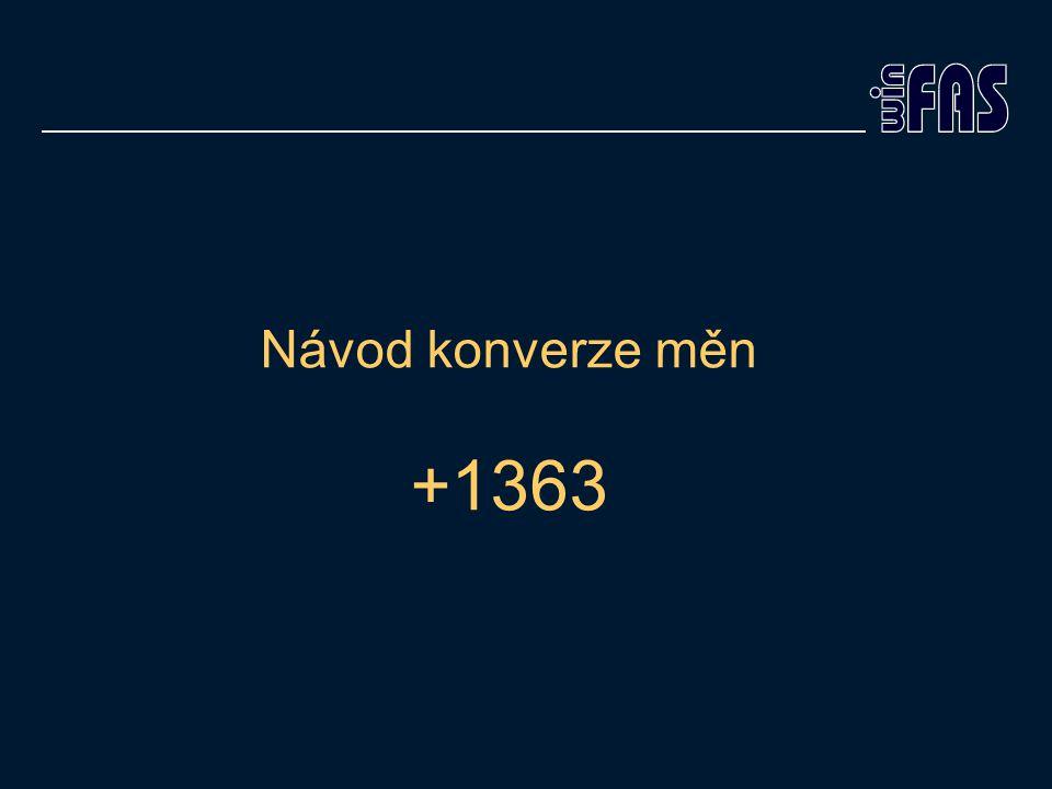 Návod konverze měn +1363