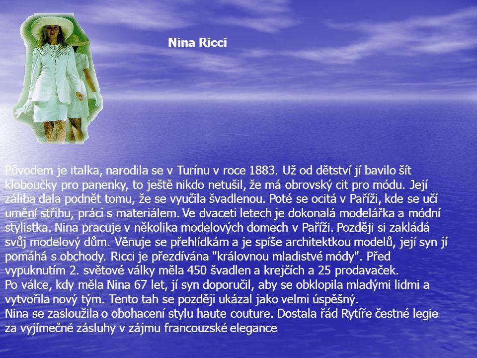 Původem je italka, narodila se v Turínu v roce 1883.