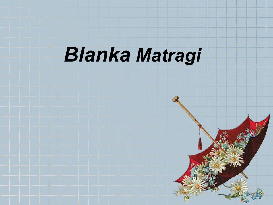 Blanka Matragi