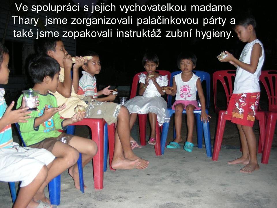 Ve spolupráci s jejich vychovatelkou madame Thary jsme zorganizovali palačinkovou párty a také jsme zopakovali instruktáž zubní hygieny.