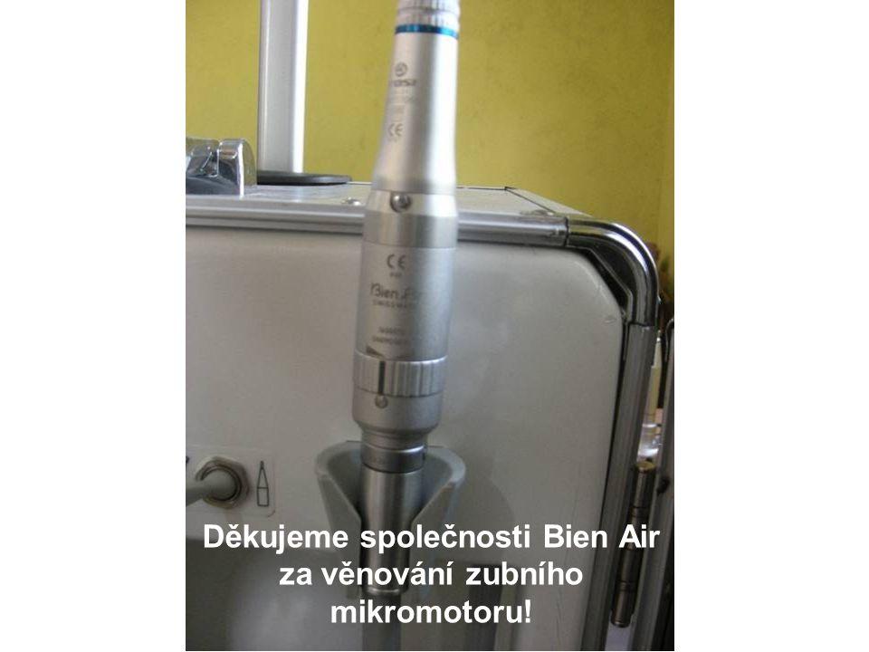 Děkujeme společnosti Bien Air za věnování zubního mikromotoru!
