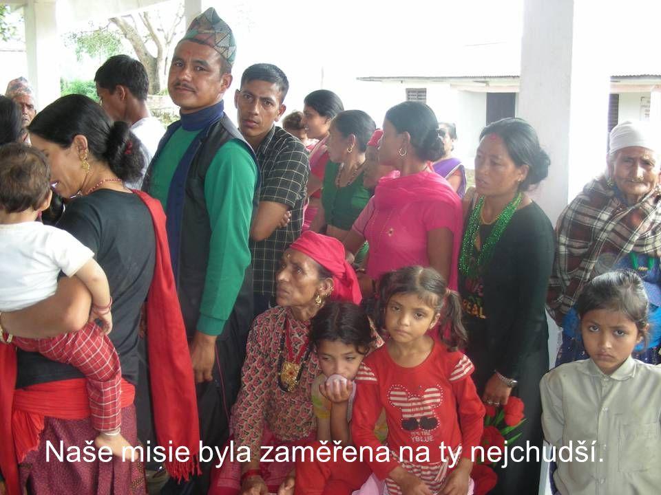 Naše misie byla zaměřena na ty nejchudší.