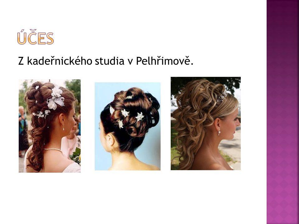 Z kadeřnického studia v Pelhřimově.