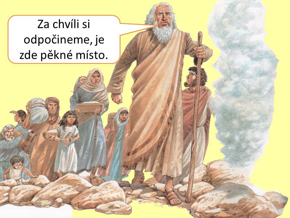 Půjdu na horu rozmlouvat s Hospodinem!