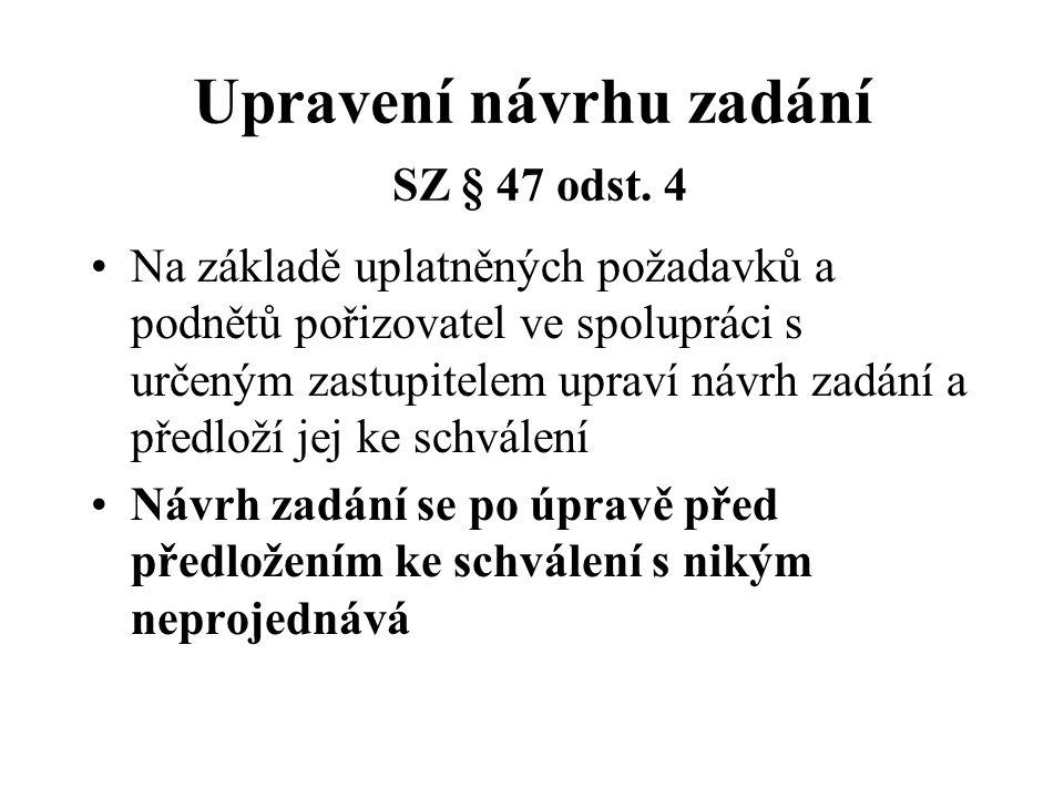 Upravení návrhu zadání SZ § 47 odst.