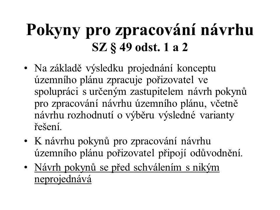 Pokyny pro zpracování návrhu SZ § 49 odst.