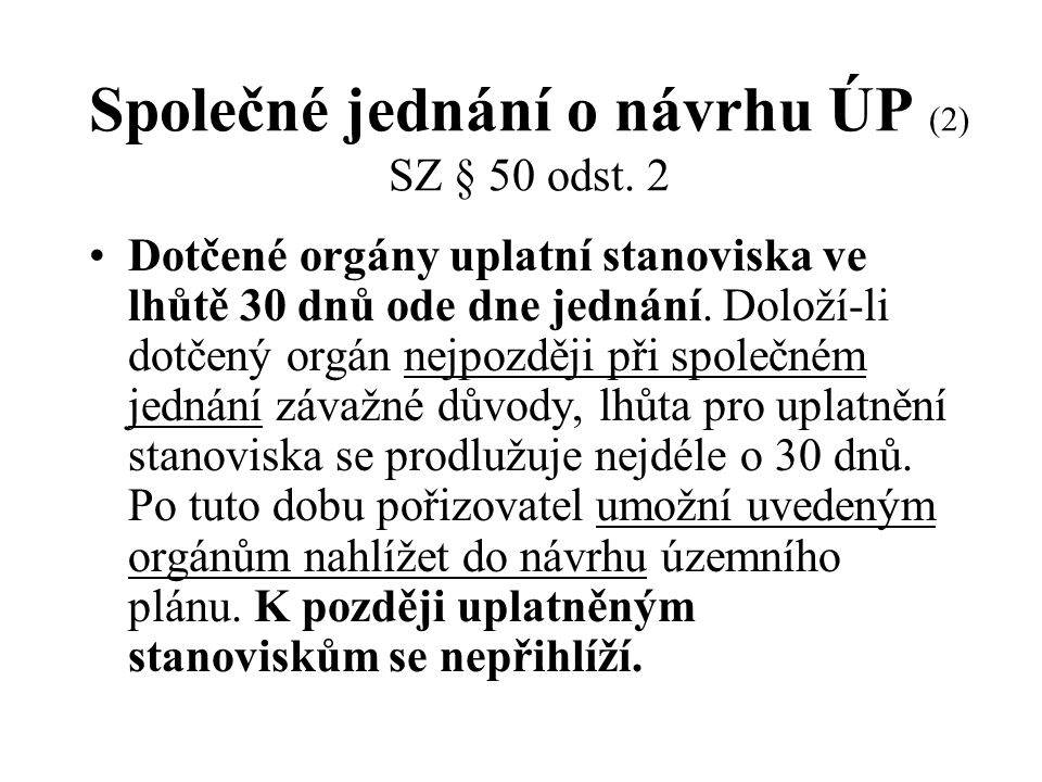 Společné jednání o návrhu ÚP (2) SZ § 50 odst.