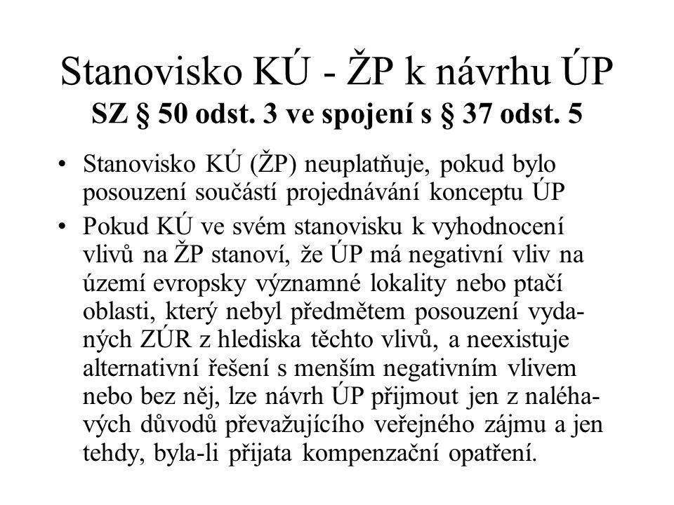 Stanovisko KÚ - ŽP k návrhu ÚP SZ § 50 odst.3 ve spojení s § 37 odst.
