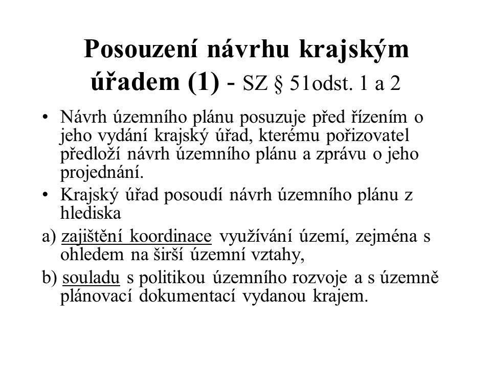Posouzení návrhu krajským úřadem (1) - SZ § 51odst.
