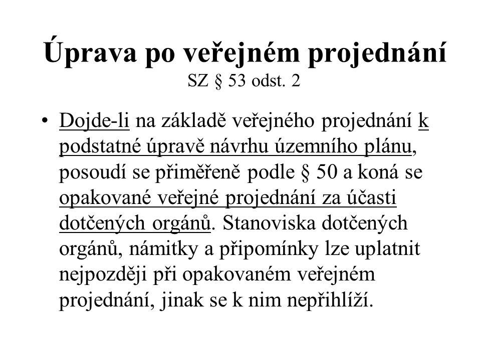 Úprava po veřejném projednání SZ § 53 odst.