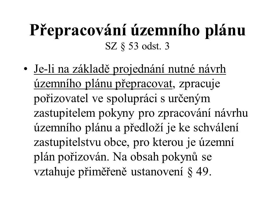 Přepracování územního plánu SZ § 53 odst.