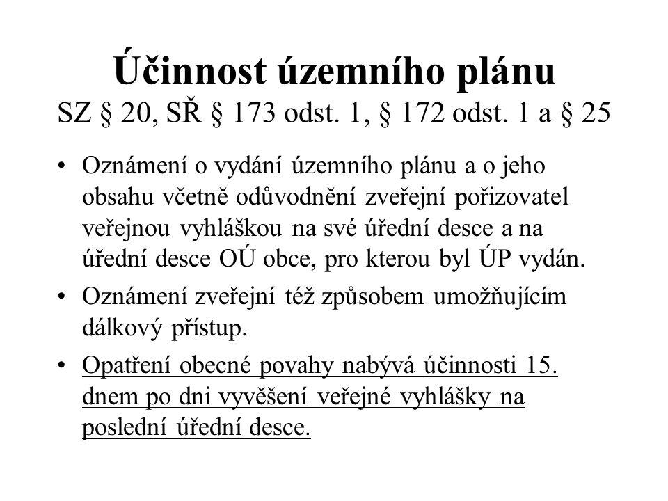 Účinnost územního plánu SZ § 20, SŘ § 173 odst.1, § 172 odst.