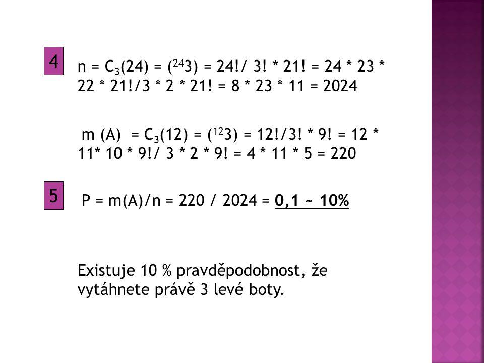 n = C 3 (24) = ( 24 3) = 24!/ 3. * 21. = 24 * 23 * 22 * 21!/3 * 2 * 21.