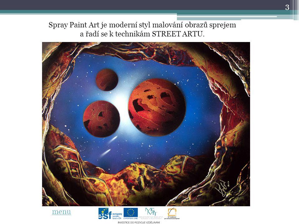 3 Spray Paint Art je moderní styl malování obrazů sprejem a řadí se k technikám STREET ARTU.