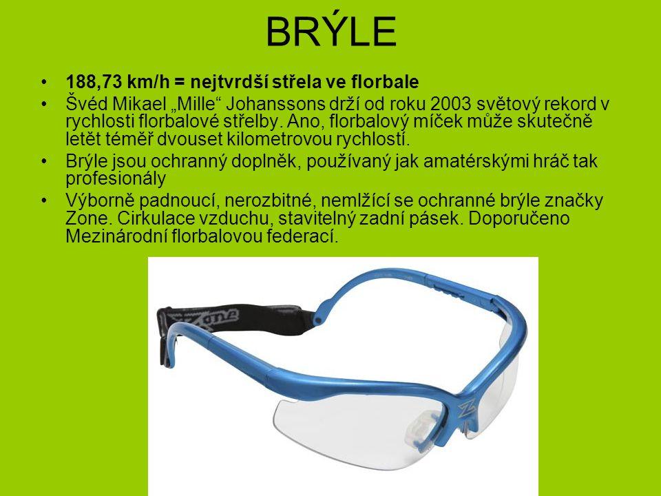 """BRÝLE 188,73 km/h = nejtvrdší střela ve florbale Švéd Mikael """"Mille Johanssons drží od roku 2003 světový rekord v rychlosti florbalové střelby."""