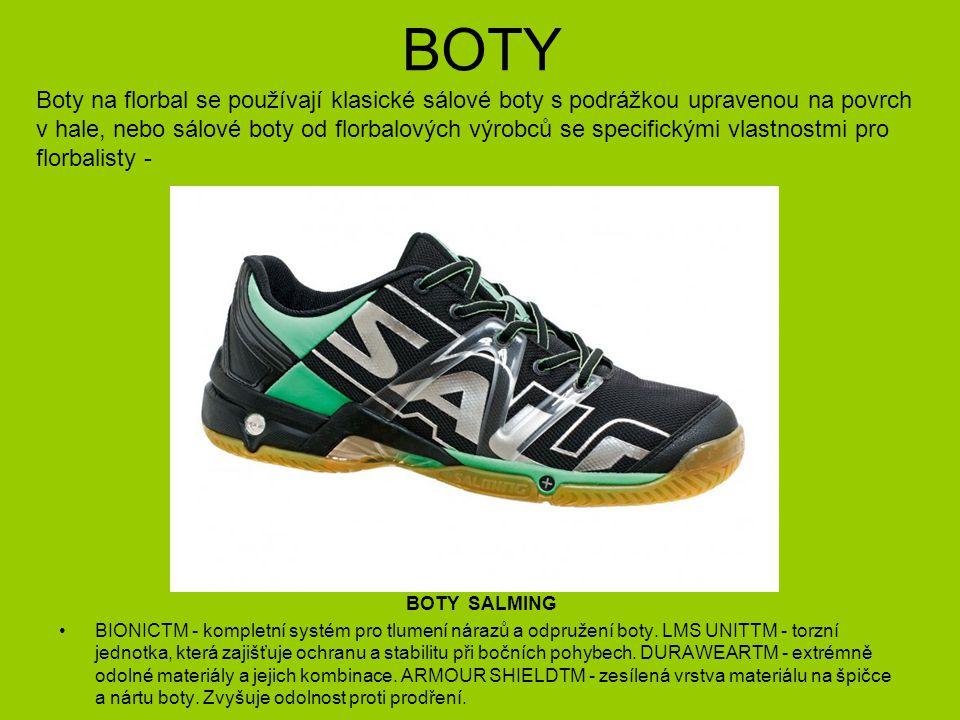 BOTY - brankář Boty pro brankáře jsou na rozdíl od sálových bot přizpůsobeny pro pohyb brankáře v brankovišti – umožňující boční skluz, fixace v oblasti kotníku