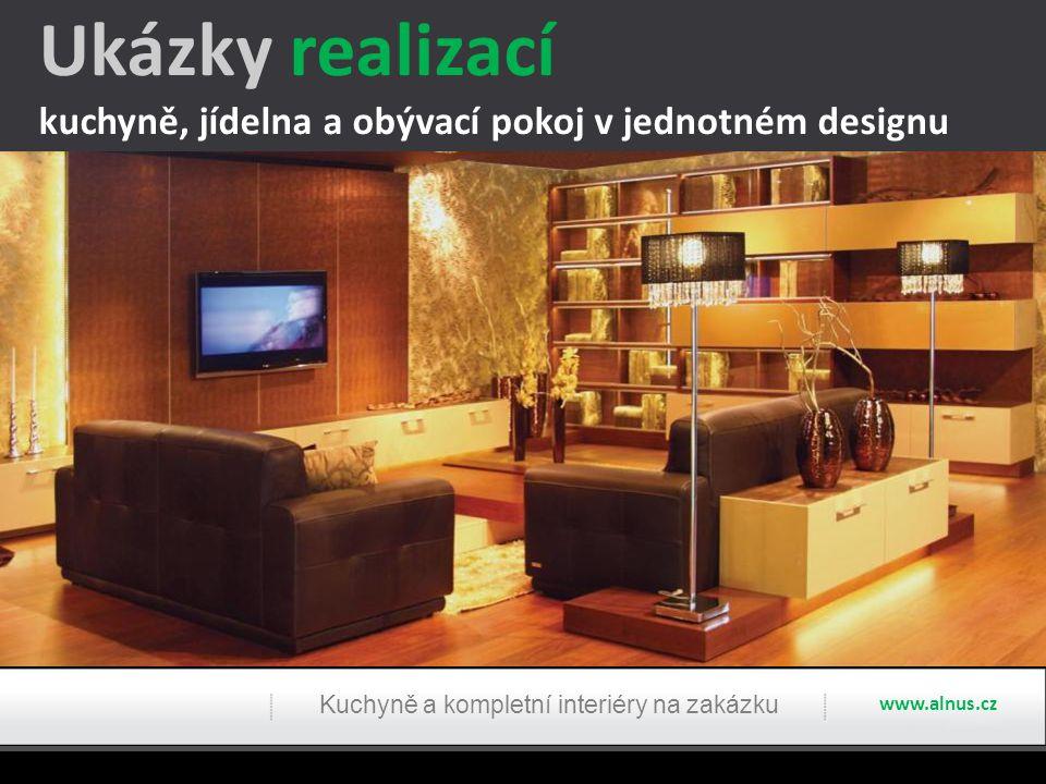 Ukázky realizací kuchyně, jídelna a obývací pokoj v jednotném designu Kuchyně a kompletní interiéry na zakázku www.alnus.cz