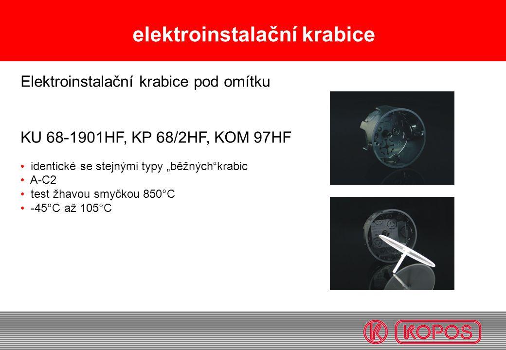 """elektroinstalační krabice Elektroinstalační krabice pod omítku KU 68-1901HF, KP 68/2HF, KOM 97HF identické se stejnými typy """"běžných""""krabic A-C2 test"""