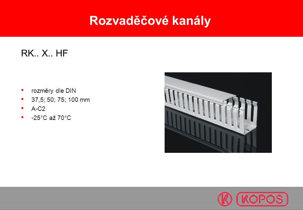 Rozvaděčové kanály RK.. X.. HF rozměry dle DIN 37,5; 50; 75; 100 mm A-C2 -25°C až 70°C