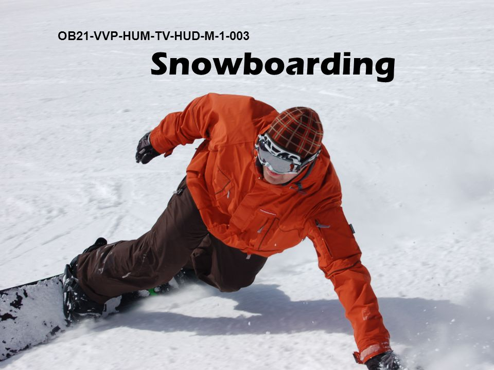 OB21-VVP-HUM-TV-HUD-M-1-003 Snowboarding