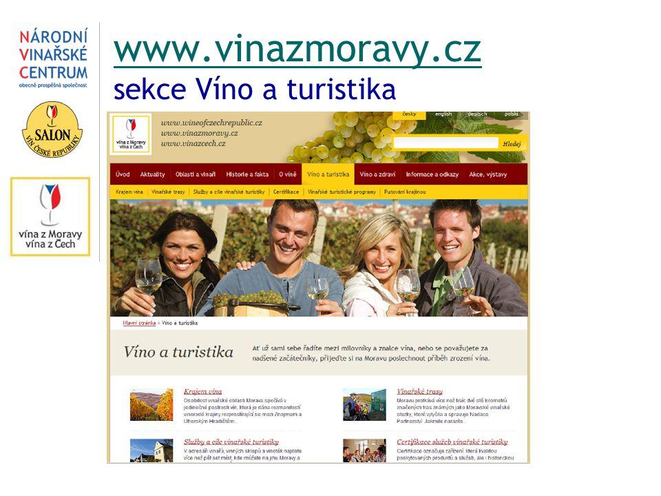 www.vinazmoravy.cz www.vinazmoravy.cz sekce Víno a turistika