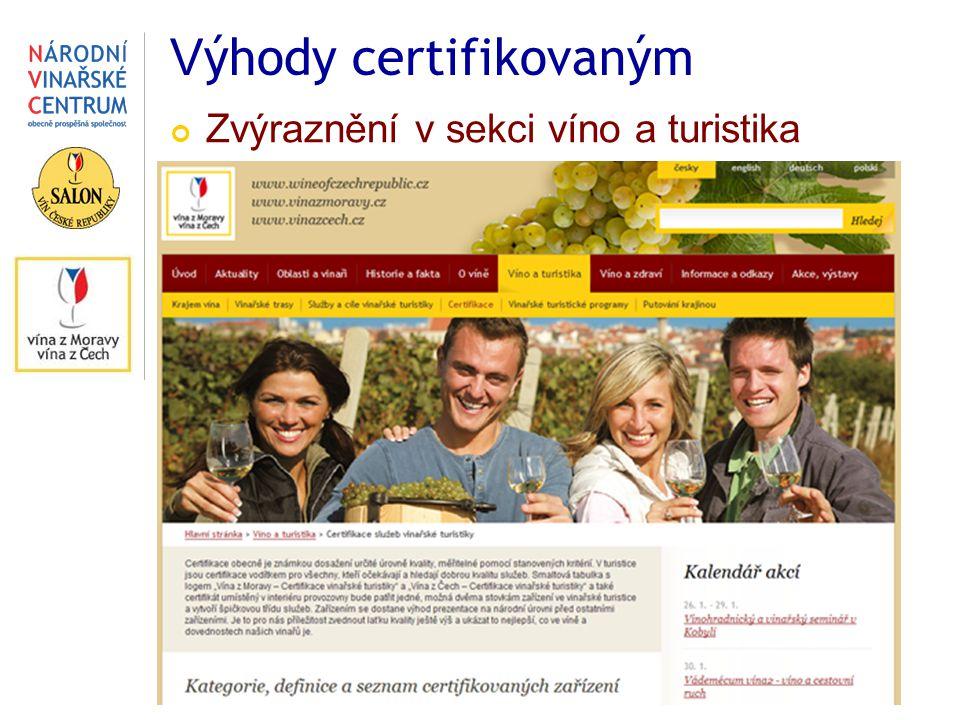 V ýhody certifikovaným Zvýraznění v sekci víno a turistika