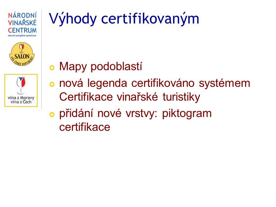 Mapy podoblastí nová legenda certifikováno systémem Certifikace vinařské turistiky přidání nové vrstvy: piktogram certifikace