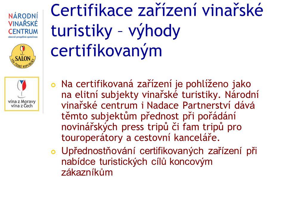Certifikace zařízení vinařské turistiky – výhody certifikovaným Na certifikovaná zařízení je pohlíže no jako na elitní subjekty vinařské turistiky.