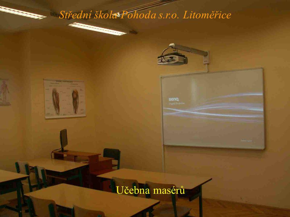 Učebna masérů Střední škola Pohoda s.r.o. Litoměřice