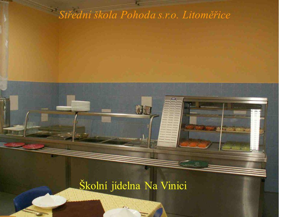 Školní jídelna Na Vinici Střední škola Pohoda s.r.o. Litoměřice