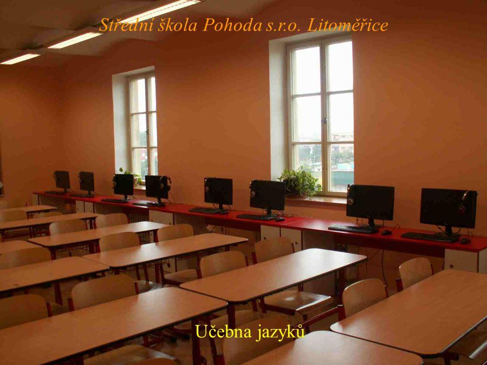 Učebna jazyků Střední škola Pohoda s.r.o. Litoměřice