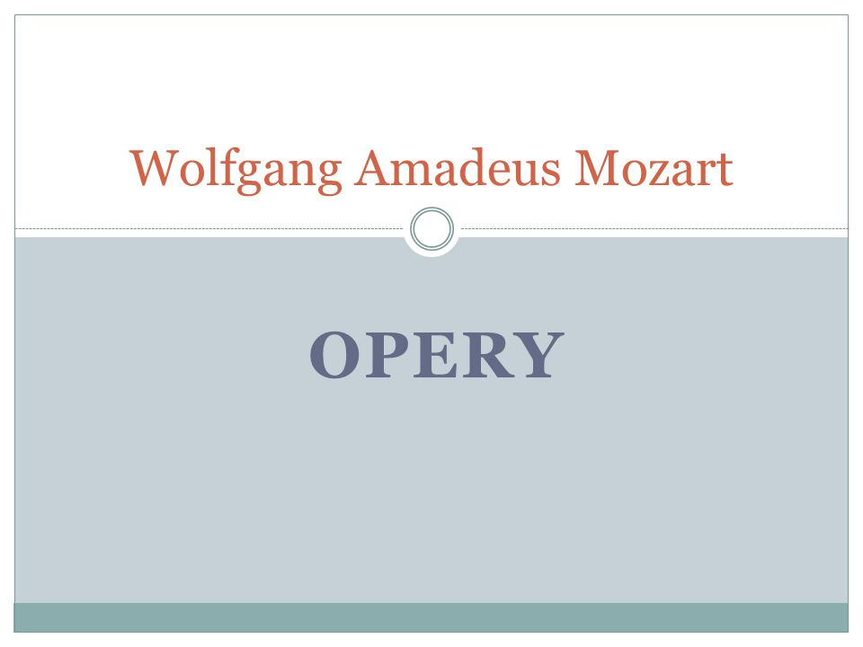 OPERY Wolfgang Amadeus Mozart