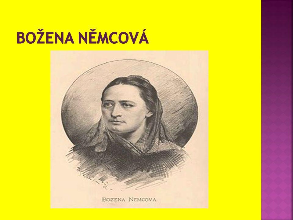  Božena Němcová, rozená Barbora Novotná, později Barbora Panklová (4.