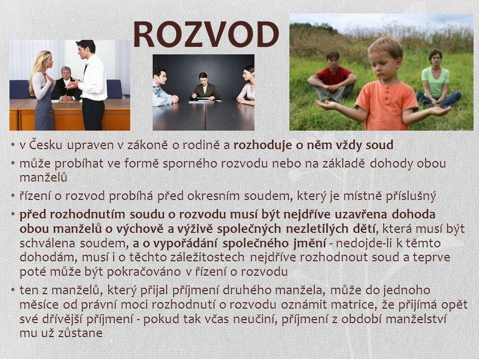 ROZVOD v Česku upraven v zákoně o rodině a rozhoduje o něm vždy soud může probíhat ve formě sporného rozvodu nebo na základě dohody obou manželů řízen