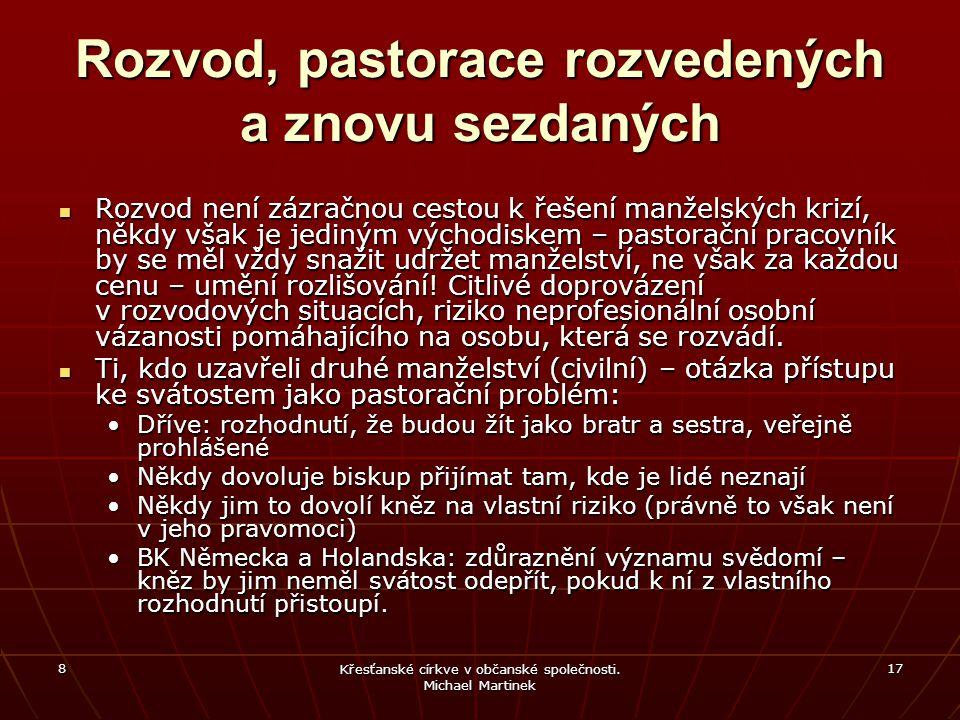 8 Křesťanské církve v občanské společnosti.