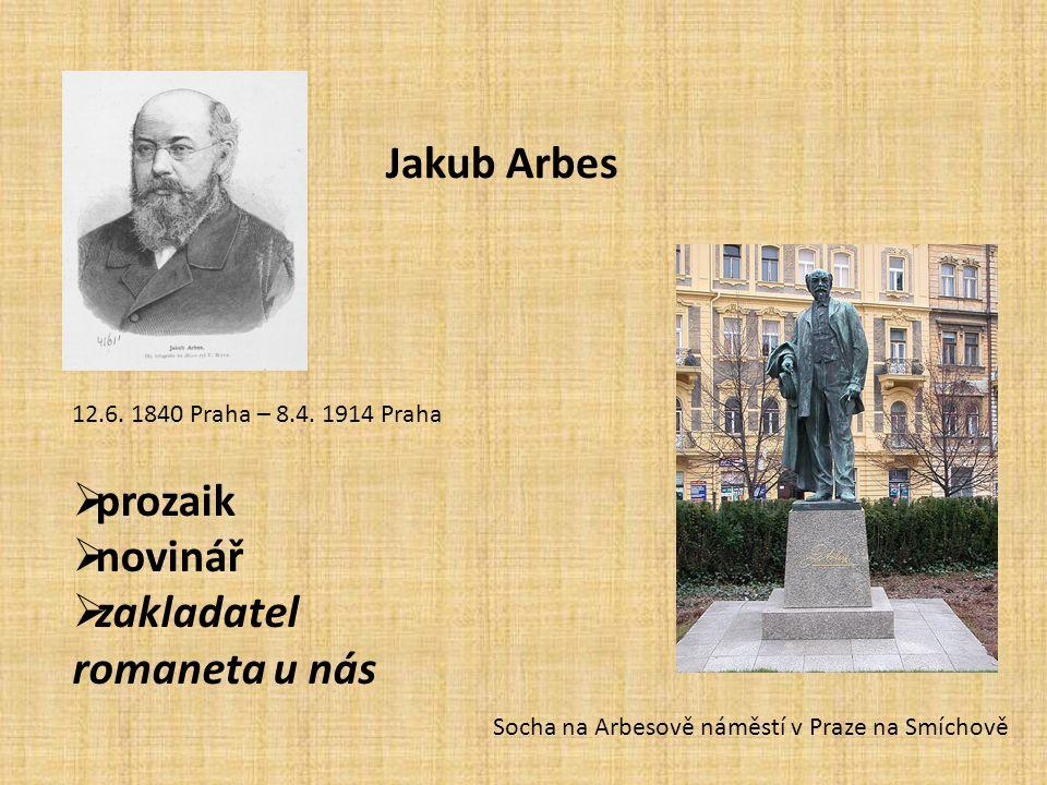 Socha na Arbesově náměstí v Praze na Smíchově Jakub Arbes 12.6.