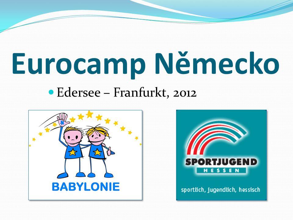 Eurocamp Německo Edersee – Franfurkt, 2012